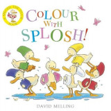 Omslag - Splosh!: Colour with Splosh!