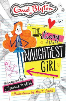 The Diary of the Naughtiest Girl av Jeanne Willis (Heftet)