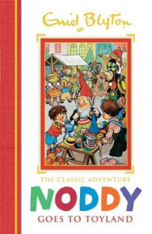 Noddy Goes to Toyland: Book 1 av Enid Blyton (Innbundet)
