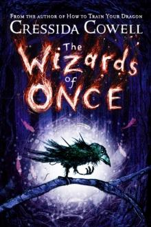 The wizards of once av Cressida Cowell (Innbundet)