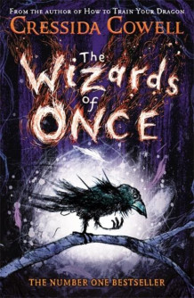 The wizards of once av Cressida Cowell (Heftet)