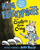 Omslag - King Flashypants and the Creature from Crong: Book 2