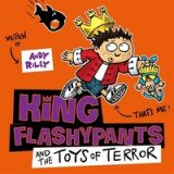 Omslag - King Flashypants and the Toys of Terror