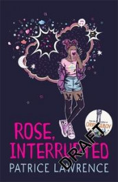 Rose, Interrupted av Patrice Lawrence (Heftet)