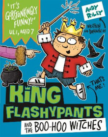 King Flashypants and the Boo-Hoo Witches av Andy Riley (Heftet)