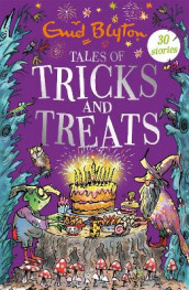 Tales of Tricks and Treats av Enid Blyton (Heftet)