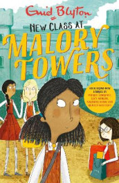 New Class at Malory Towers av Enid Blyton, Narinder Dhami, Patrice Lawrence, Lucy Mangan og Rebecca Westcott Smith (Heftet)