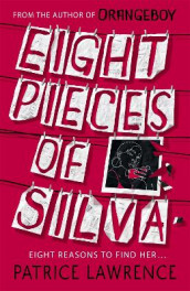 Eight Pieces of Silva av Patrice Lawrence (Heftet)