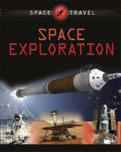 Space Travel Guides: Space Exploration av Giles Sparrow (Heftet)