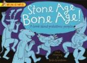 Wonderwise: Stone Age Bone Age!: a book about prehistoric people av Mick Manning (Heftet)