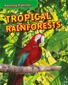 Tropical Rainforests av Leon Gray og Tim Harris (Heftet)