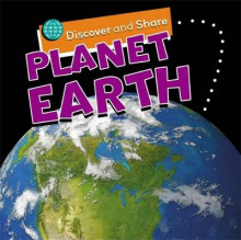 Discover and Share: Planet Earth av Angela Royston (Heftet)