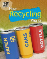Omslag - Eco Works: How Recycling Works
