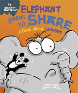 Omslag - Elephant Learns to Share - A Book About Sharing