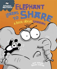 Elephant Learns to Share - A Book About Sharing av Sue Graves (Heftet)