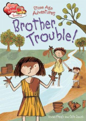 Race Ahead With Reading: Stone Age Adventures: Brother Trouble av Vivian French (Innbundet)