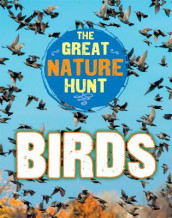The Great Nature Hunt: Birds av Cath Senker (Innbundet)