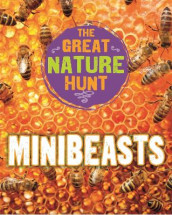 The Great Nature Hunt: Minibeasts av Cath Senker (Innbundet)