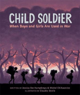 Omslag - Child Soldier: When boys and girls are used in war