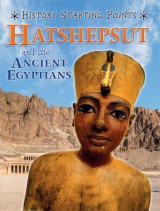 Omslag - Hatshepsut and the Ancient Egyptians