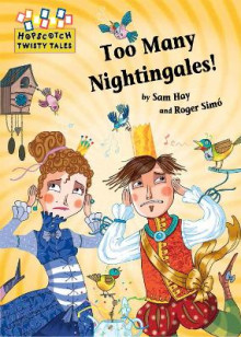 Too Many Nightingales! av Sam Hay (Innbundet)