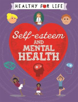 Omslag - Healthy for Life: Self-esteem and Mental Health