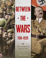 Omslag - Between the Wars: 1918-1939: The Armistice and After