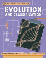 Omslag - Science Skills Sorted!: Evolution and Classification