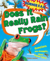 Science FAQs: Does It Really Rain Frogs? Questions and Answers about Planet Earth av Thomas Canavan (Heftet)