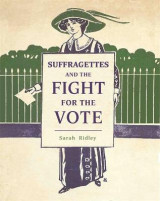 Omslag - Suffragettes and the Fight for the Vote