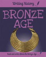 Omslag - Writing History: Bronze Age