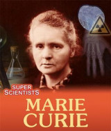 Omslag - Super Scientists: Marie Curie