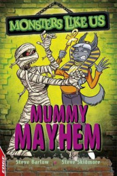 EDGE: Monsters Like Us: Mummy Mayhem av Steve Barlow og Steve Skidmore (Innbundet)