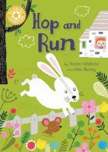 Reading Champion: Hop and Run av Karen Wallace (Innbundet)