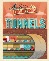 Omslag - Awesome Engineering: Tunnels