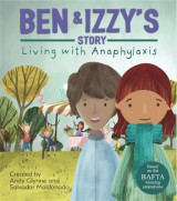 Omslag - Living with Illness: Ben and Izzy's Story - Living with Anaphylaxis