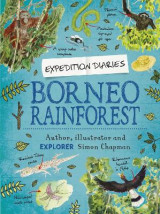 Omslag - Expedition Diaries: Borneo Rainforest