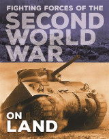 Omslag - The Fighting Forces of the Second World War: On Land