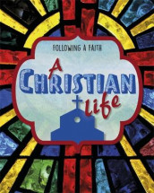 Following a Faith: A Christian Life av Cath Senker (Innbundet)