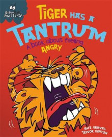 Tiger Has a Tantrum - A book about feeling angry av Sue Graves (Heftet)
