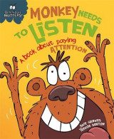 Omslag - Monkey Needs to Listen - A book about paying attention