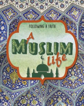 Following a Faith: A Muslim Life av Cath Senker (Heftet)