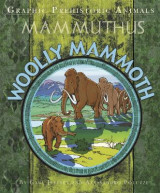 Omslag - Graphic Prehistoric Animals: Woolly Mammoth