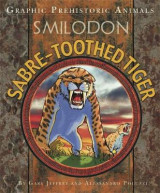 Omslag - Graphic Prehistoric Animals: Sabre-tooth Tiger