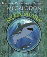 Omslag - Graphic Prehistoric Animals: Mega Shark
