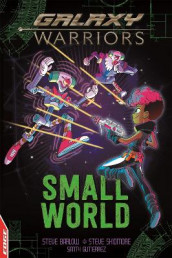 EDGE: Galaxy Warriors: Small World av Steve Barlow og Steve Skidmore (Heftet)