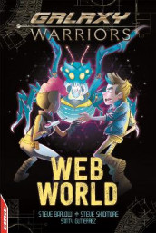 EDGE: Galaxy Warriors: Web World av Steve Barlow og Steve Skidmore (Innbundet)