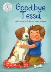 Reading Champion: Goodbye Tessa av Elizabeth Dale (Innbundet)