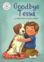 Reading Champion: Goodbye Tessa av Elizabeth Dale (Heftet)