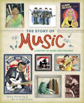 The Story of Music av Mick Manning (Innbundet)